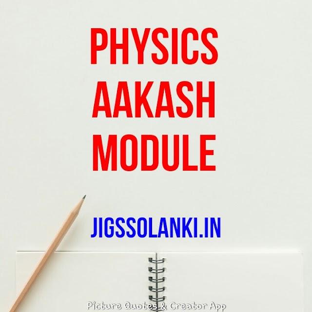 PHYSICS FULL AAKASH MODULE