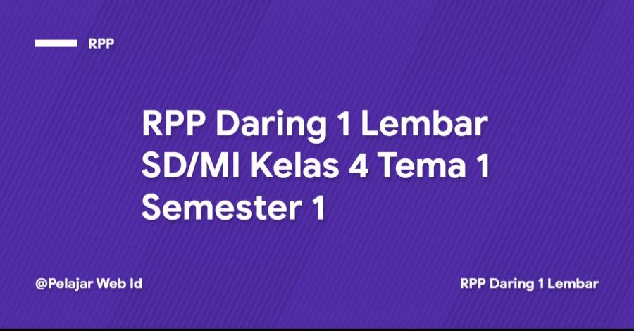 Download RPP Daring 1 Lembar SD/MI Kelas 4 Tema 1 Semester 1