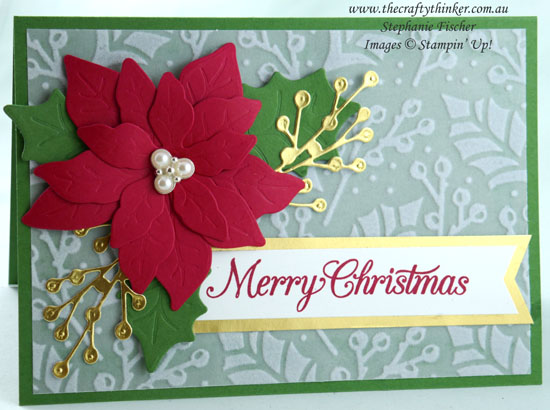 #thecraftythinker #stampinup #sneakpeekminicatalogue #christmascards #cardmaking #poinsettiapetalsbundle #plushpoinsettia , Christmas Cards, Poinsettia Place Suite, Mini Catalogue Sneak Peek, Xmas Cards, Stampin' Up Demonstrator, Stephanie Fischer, Sydney NSW