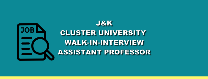 Walk In Cluster University Jammu 2018 Recruitment, Jobs In Jammu Assistant (Professor) Posts