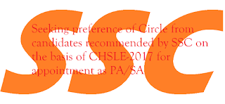 Seeking preference of Circle from selected candidates as PA SA by SSC CHSL exam 2017