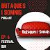 PODCAST BUTAQUES i SOMNIS. EPISODIO 6.  FESTIVAL OUI! (FRANÇOIS VILA)