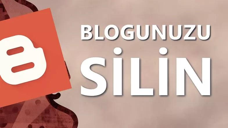 Blogger Blog Silme İşlemi Nasıl Yapılır?