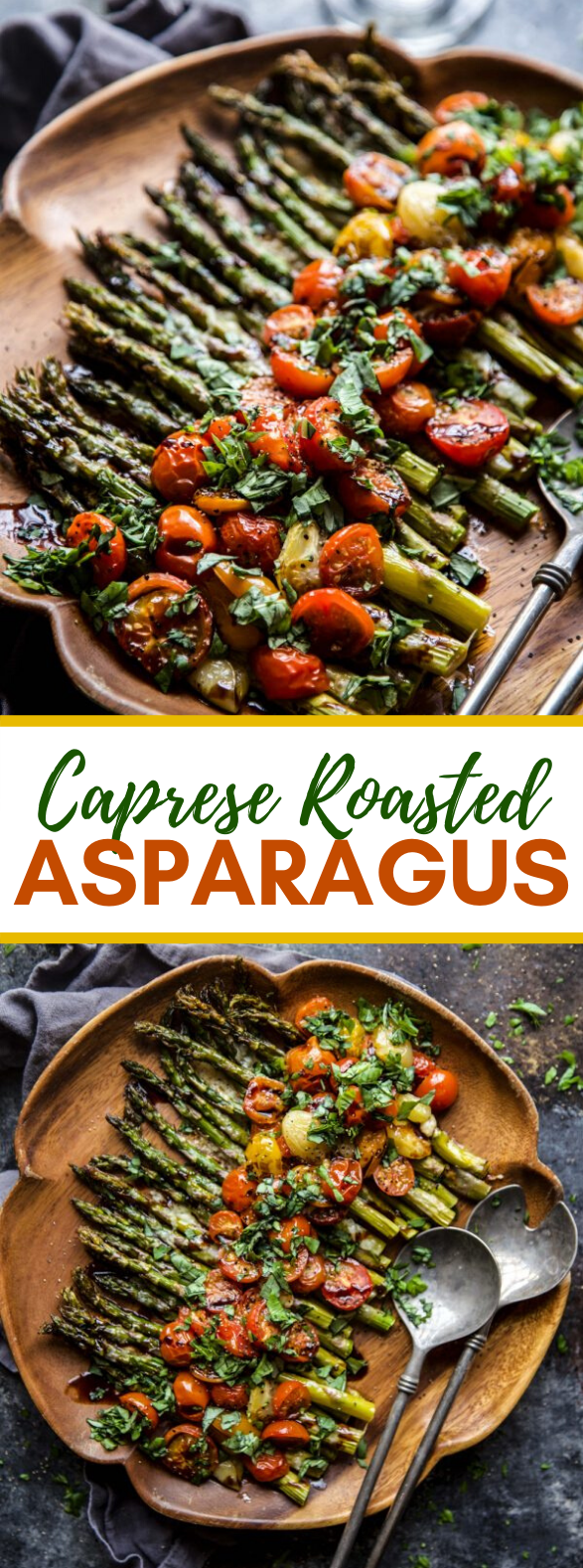 CAPRESE ROASTED ASPARAGUS #vegetarian #easterdinner