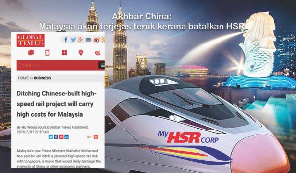 Akhbar China: Malaysia akan terjejas teruk kerana batalkan HSR