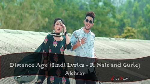 Distance-Age-Hindi-Lyrics-R-Nait-and-Gurlej-Akhtar