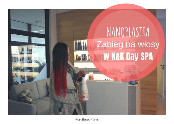 Zabiegi na wlosy. Prostowanie włosów innowacyjną metodą - NANOPLASTIA. Organiczna alternatywa dla Keratyny.