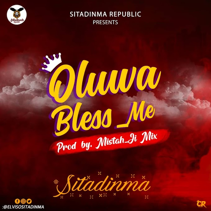 [Music] Ositadinma - Oluwa Bless Me prod by mistah ji mix