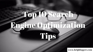 Top 10 Search Engine Optimization Tips