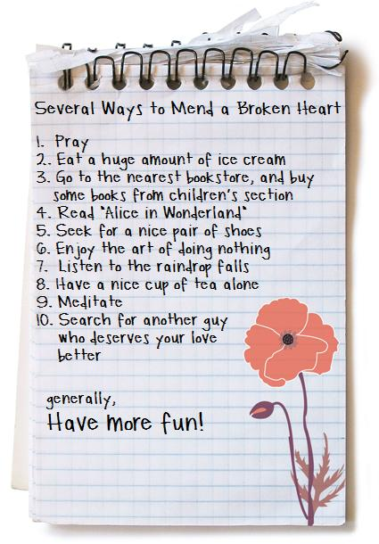 Ways to mend a broken heart