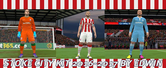 PES 2016 Stoke City Kit Season 2016-2017