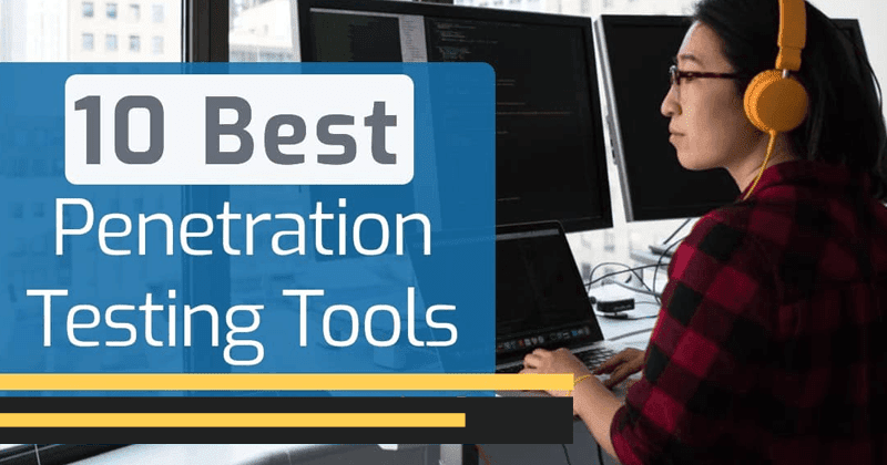 Top 10 Best  Penetration Testing Tools 2020