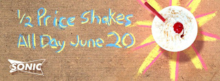 Half+Price+Shakes Half Price Shakes at Sonic All Day Thursday, June 20th!