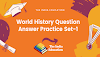World History Question Answer Practice Set-1