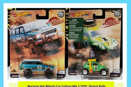 Bocoran Hot Wheels Car Culture Mix 5 2019 : Desert Rally