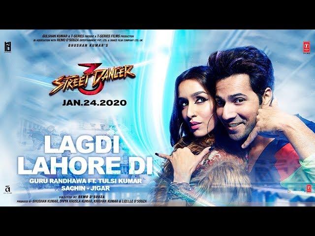 Lagdi Lahor Di Lyrics - Guru Randhva Tulsi Kumar - Varun Dhavan Shraddha