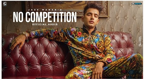 No Competition Song Lyrics- Jass Manak feat DIVINE | Jass Manak New Song