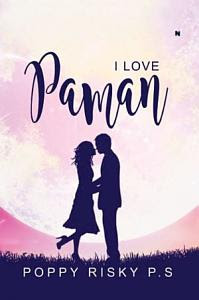 I Love Paman by Poppy Risky P.S Pdf
