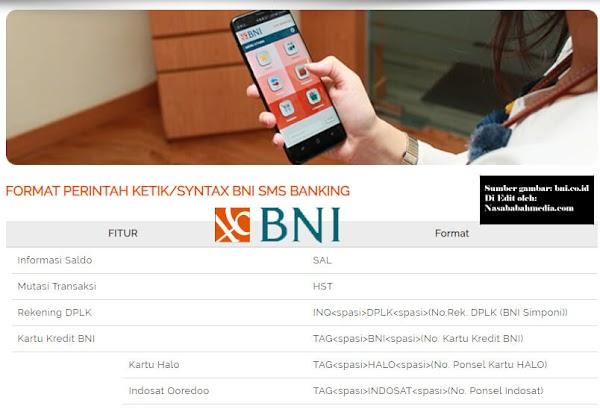 Format SMS Banking BNI Terbaru Untuk Transfer, Cek Saldo dan Cek Mutasi Rekening