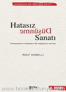 Rolf Dobelli - Hatasız Düşünme Sanatı