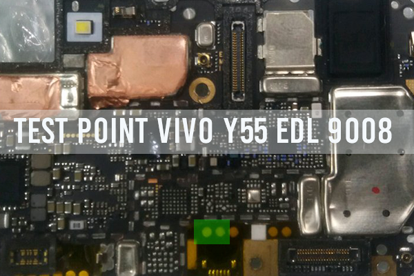 Test Point vivo y55 edl 9008