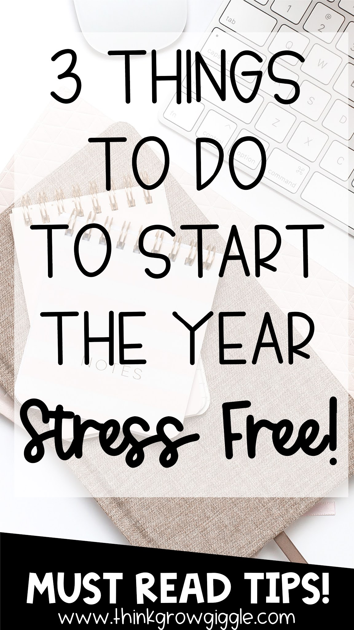 3 Things to Do to Start the Year Stress Free That You Can Prep Over the Summer