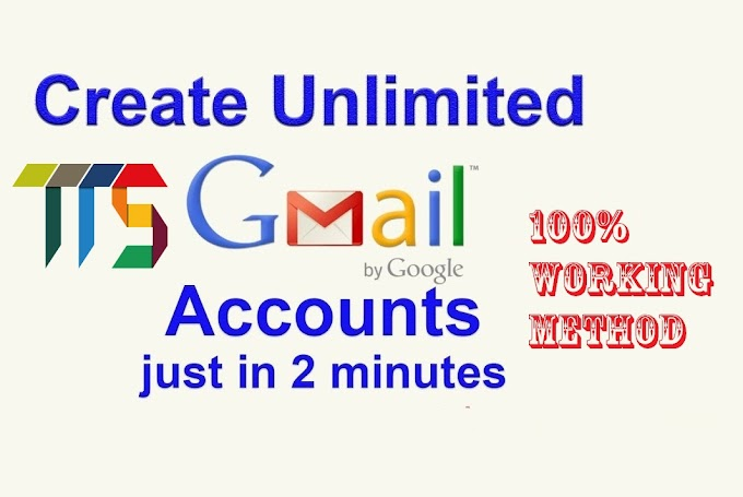 How to Create Unlimited Gmail or Google Accounts Without any Phone number