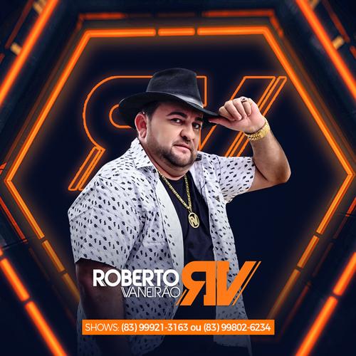 Roberto Vaneirão - Promocional de Dezembro - 2019 - Repertório Novo