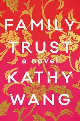 Family Trust by Kathy Wang Pdf