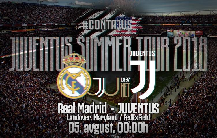 Prijateljska utakmica / Real Madrid - Juventus, nedelja, 00:00h
