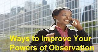 Ways-to-improve-power-of-observation