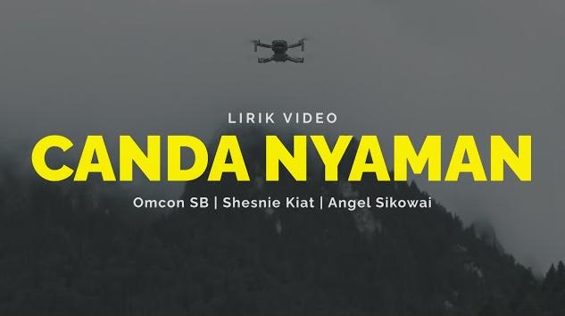 Lirik Lagu Timur Canda Nyaman - Omcon SB, Shesnie Kiat, Angel Sikowai