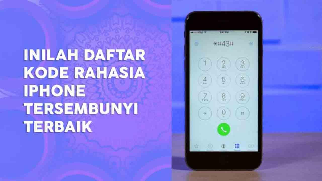 Kode Dial iPhone Terbaru (Update)