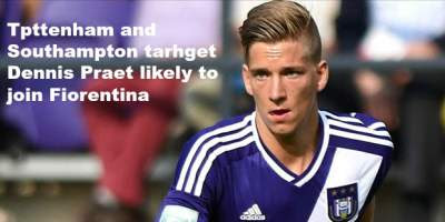Spurs linked, Saints wanted Praet likely to go to Fiorentina