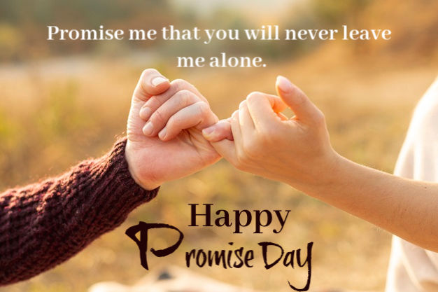 Happy Promise Day Photos, promise day images, promise day wishes images, promise images for love, promise images with quotes, promise day best images, promise images pic download, promise day wishes images 2020, promise day quotes and images for free, promise hd wallpapers, promise day wishes top images, promise day wishes beautiful images