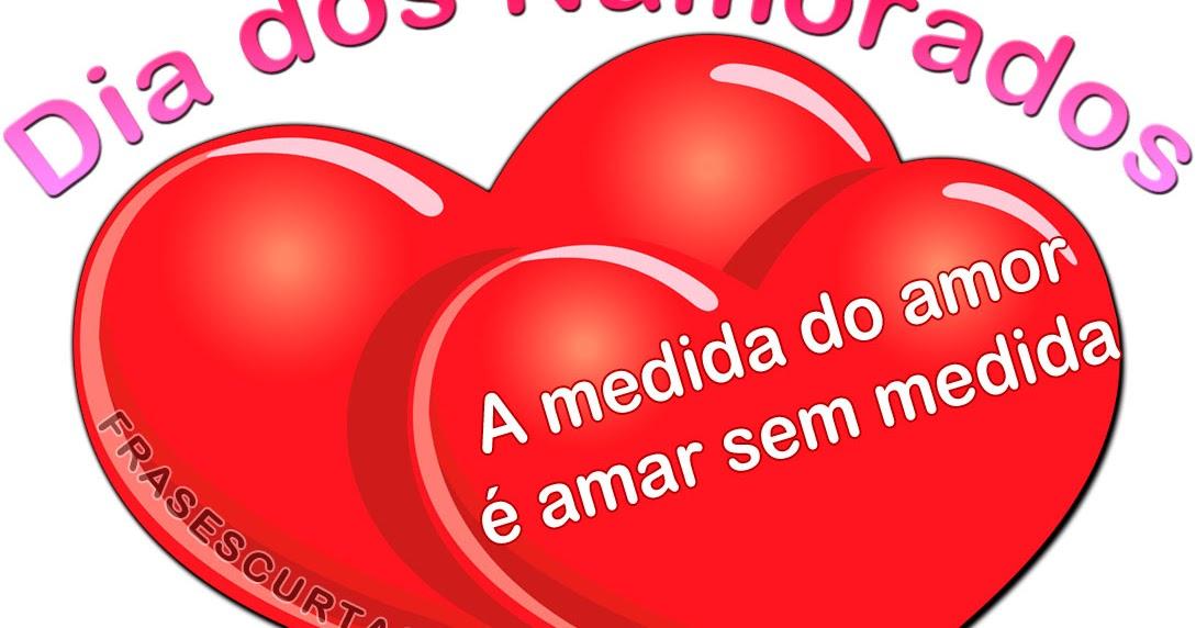 Curtas Para Namorado Apenas1: Mensagens Dia Dos Namorados: Frases De Amor Para Namorado
