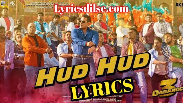 Hud Hud Lyrics – Dabangg 3