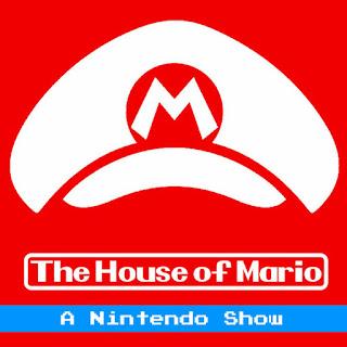 The House of Mario   A Nintendo Podcast