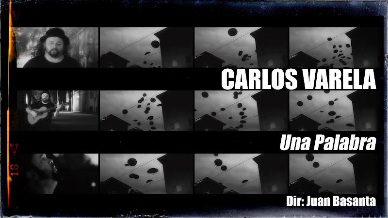 Carlos Varela - ¨Una Palabra¨ - Videoclip - Dirección: Juan Basanta. Portal Del Vídeo Clip Cubano