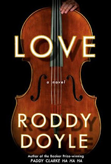 what i m reading: love: possibly roddy doyle s best book