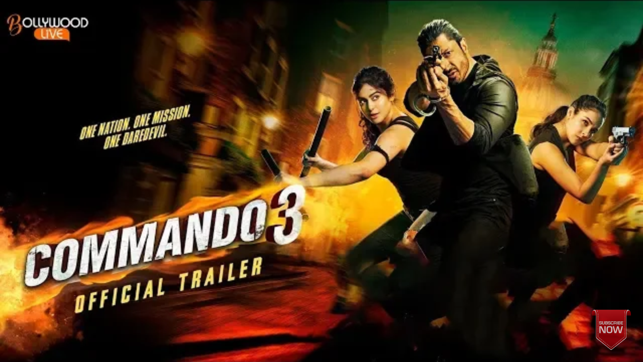 Commando 3 movie download mkv, Commando 3 movie release date| Commando-3 movie acters name, 'Commando 3 Movies History',
