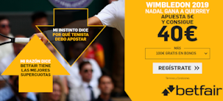 betfair supercuota Wimbledon Nadal gana a Querrey 10 julio 2019