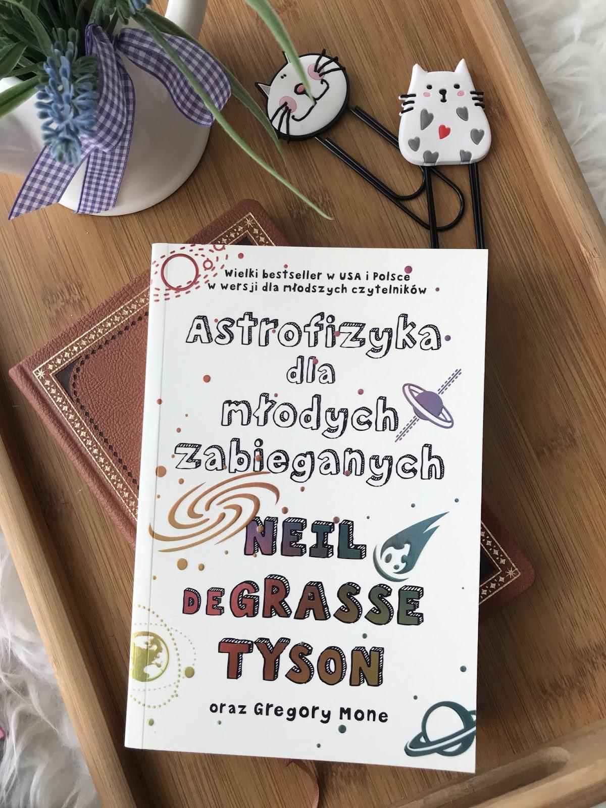Neil deGrasse Tyson, Astrofizyka dla młodych zabieganych