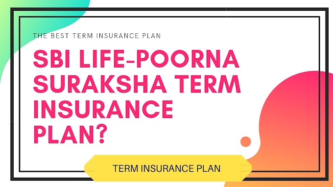 SBI LIFE-POORNA SURAKSHA TERM INSURANCE PLAN?