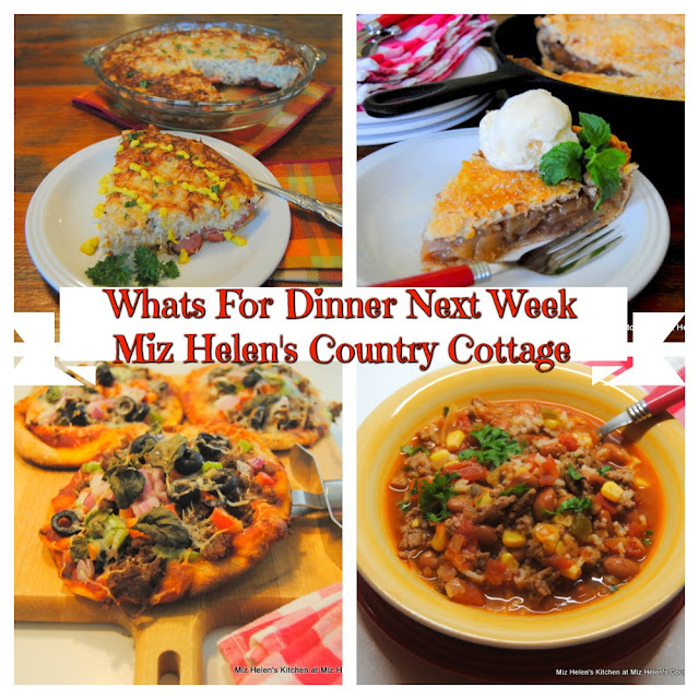 Whats For Dinner Next Week,10-4-20 at Miz Helen's Country Cottage