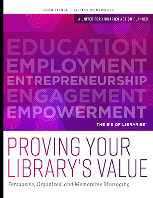 book cover of Proving Your Library's Value Persuasive Organized and Memorable Messaging