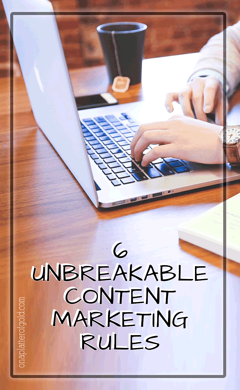 6 Unbreakable Content Marketing And Lead Generation Rules You Should Never Break