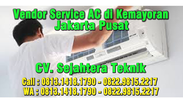 Vendor Service AC di Kemayoran - Serdang - Jakarta Pusat
