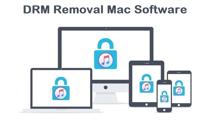 DRM Removal Mac Software