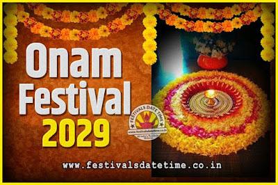 2029 Onam Festival Date and Time, 2029 Thiruvonam, 2029 Onam Festival Calendar